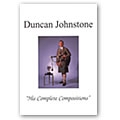 His Complete Compositions by Duncan Johnstone