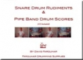 Snare Drum Rudiments & Pipe Bands Drum Scores by David Farquhar - Tutor book & CD