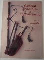 General Principles of Piobaireachd - A Guide to Interpretation by Andrew Wright