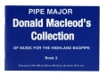 Pipe Major Donald Macleod's Collection of Music for the Highland bagpipe Book 3