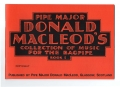 Pipe Major Donald Macleod's Collection of Music for the Highland bagpipe Book 5