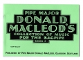 Pipe Major Donald Macleod's Collection of Music for the Highland bagpipe Book 6