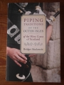 Piping Traditions of the Outer Isles of The West Coast of Scotland by Bridget Mackenzie