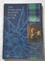 The Highland Bagpipe Tutor Book - a step by step guide as taught by the National Piping Centre (book & CD)
