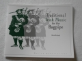 Traditional Irish Music for the Bagpipe by Dave Rickard